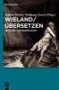 Wieland / Übersetzen,Sprachen, Gattungen, Räume