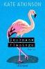 Atkinson, Kate,   Grube, Anette,Deckname Flamingo