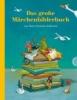 Andersen, Hans Christian,Das große Märchenbilderbuch von Hans Christian Andersen