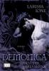 Ione, Larissa,Demonica. Fluch des Verlangens