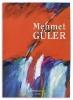 Güler, Mehmet,Mehmet Güler - Edition Schöne Bücher