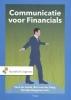 Theo de Joode, Bert van der Zaag, Karolijn  Burgman,Communicatie voor Financials