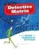 Sanne de Bakker,Detective Matrix en de moord op landgoed De Witte Raaf