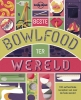 Lonely Planet,Lonely Planet Beste bowlfood ter wereld