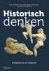 <b>Rien  Claassen, Frans  Groot, Arno  Raven, Arie  Wilschut</b>,Historisch denken