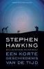 Stephen  Hawking, Leonard  Mlodinov,Een korte geschiedenis van de tijd