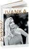 <b>Anna van den Breemer</b>,Ivanka