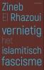 Zineb El Rhazoui,Vernietig het islamitisch fascisme