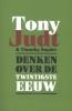 Tony  Judt, Tim  Snyder,Denken over de twintigste eeuw