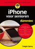 Dwight  Spivey,iPhone voor senioren voor Dummies