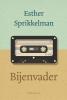 <b>Esther  Sprikkelman</b>,Bijenvader