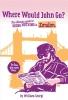William  Georgi,Where would John go? London