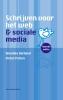 Annelies  Verhelst, Victor  Peters,Schrijven voor het web en sociale media