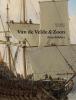 <b>Remmelt  Daalder</b>,Van de Velde en zoon, zeeschilders