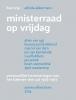 F.H.P. (Boy)  Trip, Adinda  Akkermans,Ministerraad op vrijdag