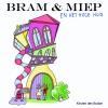 <b>K.C. den Braber, L.P.  Boomsma</b>,Bram & Miep