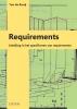 <b>Ton de Rooij</b>,Requirements