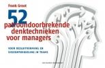 Frank  Groot,52 patroondoorbrekende denktechnieken voor managers