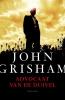 <b>John  Grisham</b>,Advocaat van de duivel