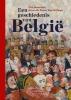 Guy  Vanthemsche Gita  Deneckere  Bruno  De Wever  Tom  De Paepe,Een geschiedenis van België
