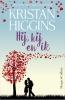 <b>Kristan  Higgins</b>,Hij, hij en ik