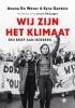 Kyra  Gantois Anuna de Wever,Wij zijn het klimaat