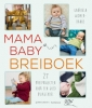 Gabriela  Widmer-Hanke ,Mama baby breiboek