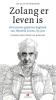 Hendrik  Groen ,Zolang er leven is, nieuwe geheime dagboek van Hendrik Groen, 85 jaar, hendrik groen, 8 cd`s, gelezen door Jan Donkers
