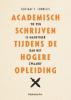 <b>Gustaaf  Cornelis</b>,Academisch schrijven tijdens de hogere opleiding