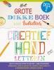 ,Het grote dikke boek voor fantastisch creatief handletteren deel 2