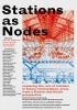 ,Stations as Nodes