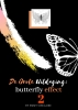 Emmy Sinclaire ,Volwassenen kleurboek De Grote Uitdaging : Butterfly Effect 2