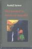 Rudolf  Steiner ,Het kwaad in mens en wereld