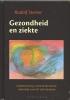Rudolf  Steiner ,Gezondheid en ziekte