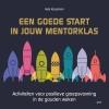 Jelle Koopman ,Een goede start in jouw mentorklas