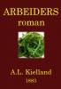 <b>Alexander L.  Kielland</b>,Arbeiders