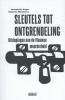 <b>Hendrik  Vuye, Veerle  Wouters</b>,Sleutels tot ontgrendeling