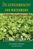 <b>Thomas  Dijkman</b>,De geneeskracht van waterkers