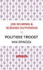 <b>Jos Scheren, Wijnand Duyvendak</b>,Politieke troost