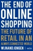 Wijnand  Jongen,The End of Online Shopping
