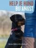 <b>Monique  Bladder, Erica  Bokelmann</b>,Help je hond bij angst