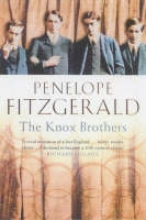 Penelope Fitzgerald The Knox Brothers