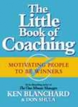 Kenneth Blanchard,   Don Shula The Little Book of Coaching
