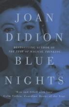 Didion, Joan Blue Nights