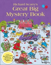 Scarry, Richard Richard Scarry`s Great Big Mystery Book