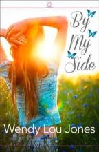 Wendy Lou Jones By My Side