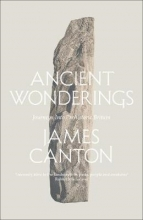 James Canton Ancient Wonderings