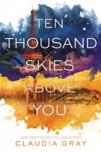 Claudia,Gray Ten Thousand Skies Above You