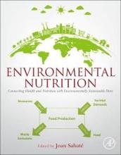 Joan (School of Public Health, Loma Linda University, Loma Linda, CA, USA) Sabate Environmental Nutrition