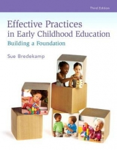 Bredekamp, Sue Effective Practices in Early Childhood Education